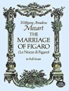 The Marriage of Figaro [full score] by…