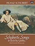 Franz Schubert: Schubert's Songs to Texts by Goethe
