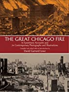 The Great Chicago Fire by David Lowe