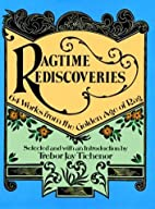 Ragtime Rediscoveries by Trebor Jay Tichenor