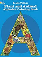 Plant & Animal Alphabet Coloring Book by…
