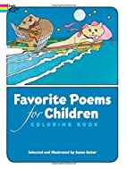 Favorite Poems for Children Coloring Book by…