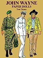 John Wayne : Paper Dolls by Tom Tierney