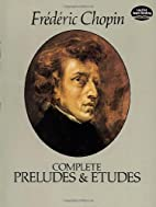 Complete Preludes and Etudes by Frederic…