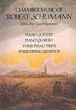Schumann, Robert: Chamber Music of Robert Schumann