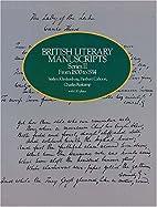 British Literary Manuscripts, Series II:…