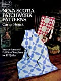 Houck, Carter: Nova Scotia Patchwork Patterns: Instructions and Full-Size Templates for 12 Quilts (Dover needlework series)