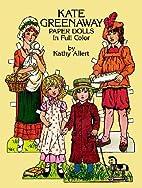 Kate Greenaway Paper Dolls by Kathy Allert