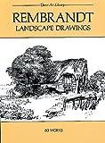 Rembrandt: Rembrandt Landscape Drawings: 60 Works (Dover Art Library)