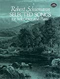 Schumann, Robert: Selected Songs for Solo Voice and Piano (Dover Song Collections)