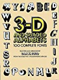 Solo, Dan X.: 3-D and Shaded Alphabets (Dover Pictorial Archives)