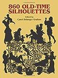 Grafton, Carol Belanger: 860 Old-Time Silhouettes