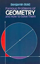 Famous Problems of Geometry and How to Solve…
