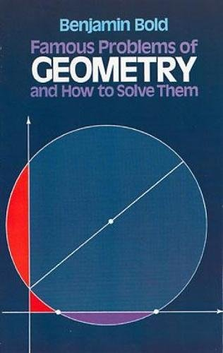 famous-problems-of-geometry-and-how-to-solve-them-dover-books-on-mathematics