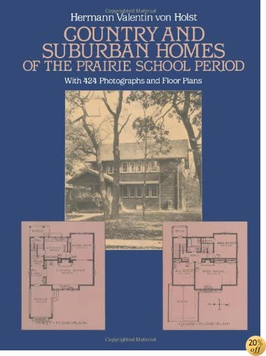 TCountry and Suburban Homes of the Prairie School Period (Dover Architecture)