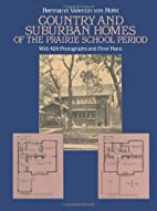 Country and Suburban Homes of the Prairie…