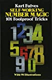 Fulves, Karl: Self-Working Number Magic: 101 Foolproof Tricks