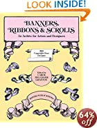 Banners, Ribbons and Scrolls (Dover Pictorial Archive)
