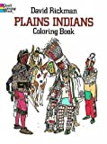 Rickman, David: Plains Indians Coloring Book