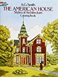 Smith, Albert: The American House Styles of Architecture Coloring Book