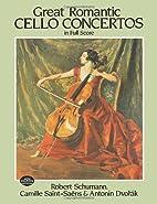 Great Romantic Cello Concertos in Full Score…