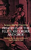 Hotteterre, Jacques: Principles of the Flute, Recorder and Oboe