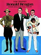 Ronald Reagan : Paper Dolls in Full Color by…