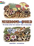 Arora, David: Mushrooms of the World Coloring Book