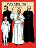 Tierney, Tom: Pope John Paul II Paper Dolls in Full Color
