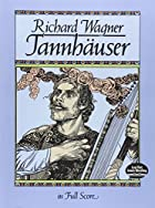 Tannhäuser by Richard Wagner