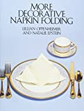 Oppenheimer, Lillian: More Decorative Napkin Folding