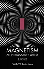 Magnetism by E. W. Lee