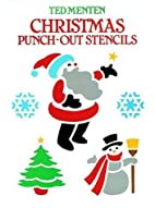 Christmas Punch-Out Stencils by Ted Menten