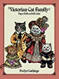Gathings, Evelyn: Victorian Cat Family Paper Dolls in Full Color
