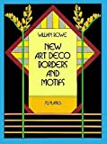 Rowe, William: New Art Deco Borders and Motifs