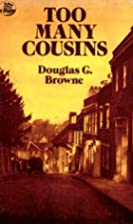 Too Many Cousins by Douglas G. Browne