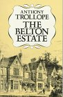 Trollope, Anthony: The Belton Estate