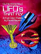 Cut & Assemble UFOs that Fly: 8 Full-Color…