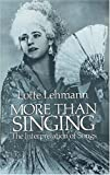 Lehmann, Lotte: More Than Singing