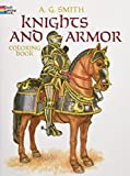 Smith, A. G.: Knights and Armor Coloring Book