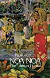 Gauguin, Paul: Noa Noa: The Tahitian Journal