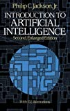Jackson, Philip C.: Introduction to Artificial Intelligence