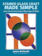 Stained Glass Craft Made Simple:…