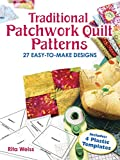 Weiss, Rita: Traditional Patchwork Quilt Patterns With Plastic Templates: Instructions for 27 Easy-To-Make Designs