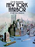 Smith, A. G.: Cut & Assemble New York Harbor: A Full-Color Diorama (Models & Toys)