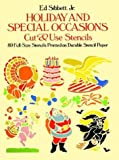 Sibbett, Ed: Holiday and Special Occasions Cut and Use Stencils