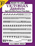 Solo, Dan X.: Ready-To-Use Victorian Alphabets
