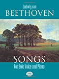 Beethoven, Ludwig Van: Songs for Solo Voice and Piano