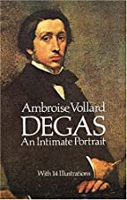 Degas, an intimate portrait by Ambroise…