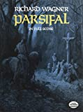 Wagner, Richard: Parsifal in Full Score